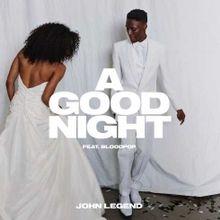 A GOOD NIGHT